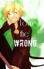 Loving the Wrong  [Adrienette AU] by Yac_Yac