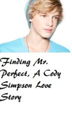 Finding Mr. Perfect: A Cody Simpson Love Story by LexieJosephine