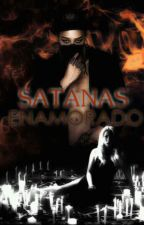 SATANÁS  ENAMORADO by KikaG9