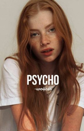 Psycho (O.S)  by -wolfzer