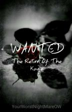 WANTED: The Return Of The Kage by YourWorstNightMareOW