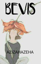 BEVIS by azizahazeha