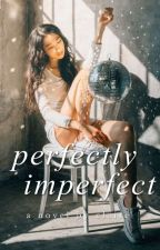 Perfectly Imperfect by galactichaze