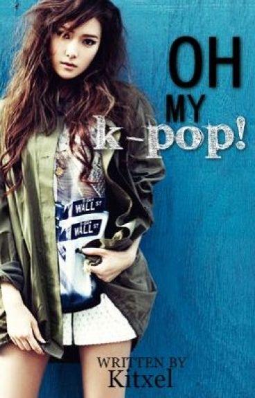 Oh My K-POP by Kitxel