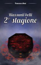 Riassunti belli della Seconda stagione di Miraculous by FrancescaAbeni
