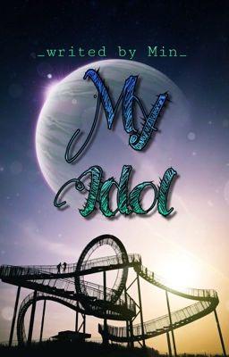 Đọc truyện My Idol