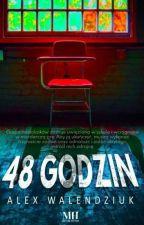 48 Godzin  by Viraniii