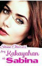 Ang Kakayahan ni Sabina by Shinn_Ohara