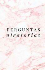 Perguntas Aleatórias by 00_ANA_00