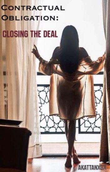 Contractual Obligations: Closing The Deal *B2*