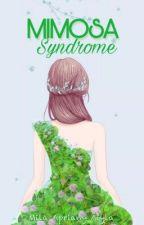 Mimosa Syndrome by Apriany_milaaa