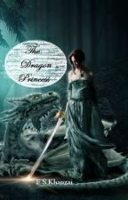 The Dragon Princess by once_upon_a_word