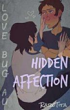 Hidden affection (Klance) - zakończone by RaroTita