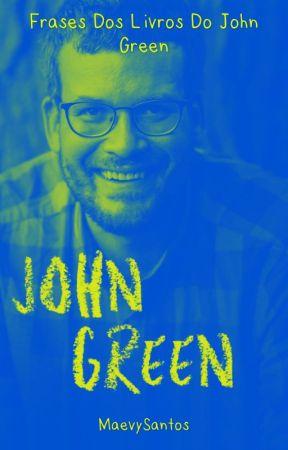Frases Dos Livros Do John Green Frases Do Livro Quem é Você