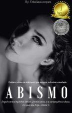 ABISMO [Rascunho] by EstellaaLoopees