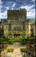 Mysterious Campus by HUMSS8