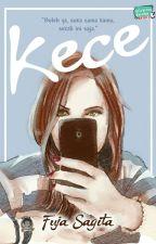 KECE (COMPLETE) by beliawritingmarathon