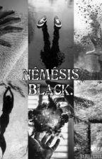 Némésis Black. {Pause} by Melinanananere