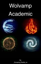 Wolvamp academic by _Love_vampires_