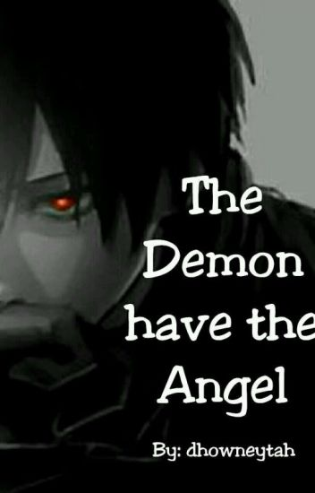 The Demon have the Angel