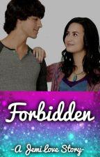 Forbidden | A Jemi Love Story by Jonas_Lovato_1D_5SOS