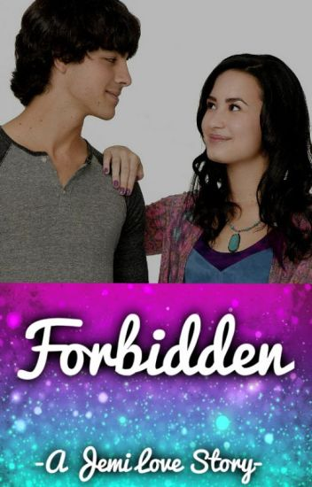 Forbidden | A Jemi Love Story