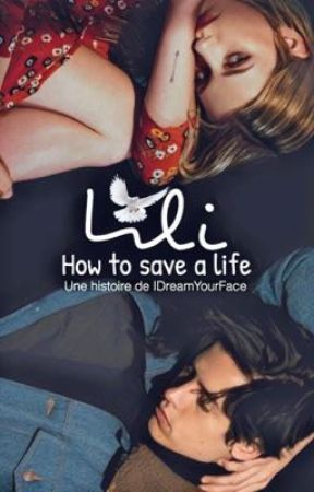 Lili - How to save a life  by IDreamYourFace