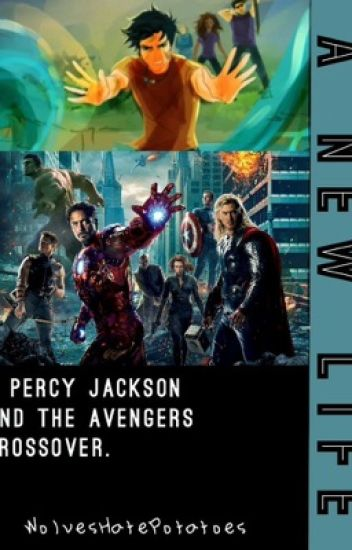 Percy Jackson, A New Life (Percy Jackson and The Avengers)