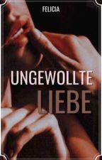 Ungewollte Liebe by xxFAxx