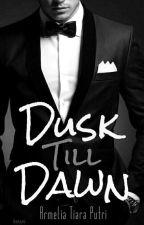 Dusk Till Dawn by armeliatiara_
