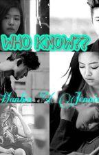 Who know?? by Hanbinwifeu