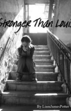 Stronger Than Louis by deanstylinson