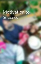 Motivation to Success by aristya_ayu