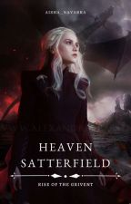 Heaven Satterfield. Rise Of Grivent by Aisha_Navarra21
