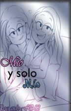 The Loud House: Mío y solo Mío by andyFO-82