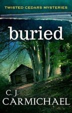 Buried [Completed] by Anonymous270