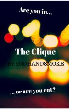 The Clique by 2ndHandSmoke