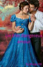 Un Très Dangereux Amour by Mardo199