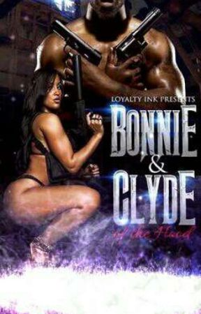 Bonnie & Clyde  by TrapLustQueen