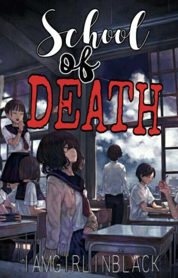school of death (ONGOING)