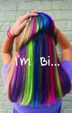 I'm Bi... by kaktusszz13