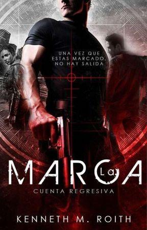 La Marca. Cuenta Regresiva. by Kenneth__Herondale