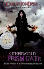 Otherworld; Prism Gate by CarlesJonDom