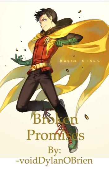 Broken Promises - A Damian Wayne fanfic - ❤Tom Holland's