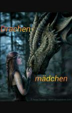 Drachenmädchen || Game of Thrones FF by _potatogurrl_