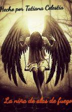 La chica de alas de fuego by Tatiana05700773z