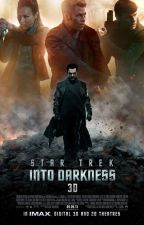 Into Darkness and Beyond (Star Trek: Into Darkness Fanfiction - sequel to AKFAS) by Tinytotsmc