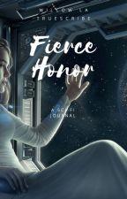 Fierce Honor (SLOW UPDATES) by FaerieforJesusMuses