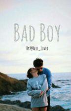 BAD BOY by Book_Yaya