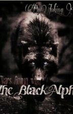 The Black Alpha (GxG){Under Editing} by Joking_ends